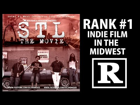 Stl The Movie  ( THE MOST DANGEROUS CITY IN AMERICA)