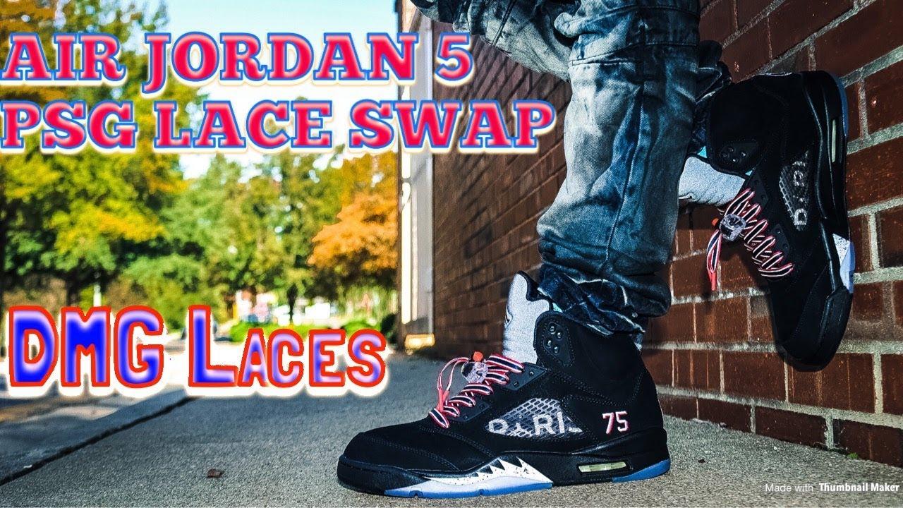 a9aa1e017706 AIR JORDAN 5 PSG LACE SWAP - Laces via DMG Laces!! - YouTube
