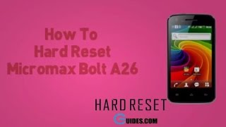 how to hard reset micromax a26 and remove pattern lock