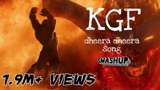 KGF Dheera Dheera song Hulk version || sMashUp#01 || EditsEdict