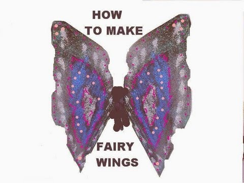 HOW TO MAKE FAIRY WINGS. - YouTube