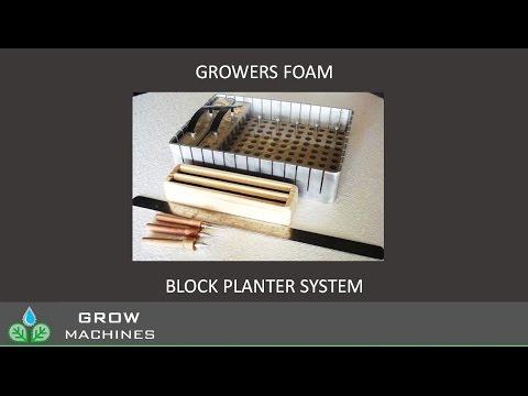 Grow Machines Growers Foam Planter Video
