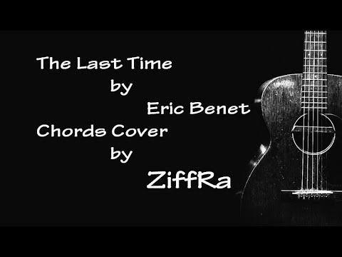 The Last Time by Eric Benet (how I play it)