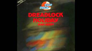 From '' Dreadlock Holiday (Rap-Sody) '' Label: IMP -- 608 802 Forma...