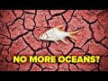 What If All the Worlds Oceans Dried Up?