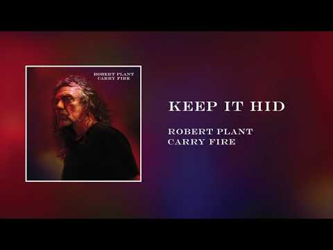 Robert Plant - Keep it Hid | Official Audio