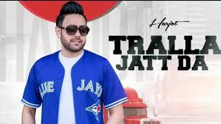 Tralla jatt da || Harjot || Music - Randy j || Lyrics - Kabal saroopwali