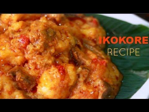Download RECIPE || HOW TO COOK IKOKORE (POPULAR IJEBU DISH)