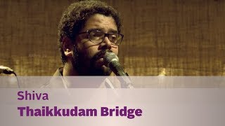Shiva by Thaikkudam Bridge - Music Mojo Kappa TV