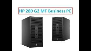 HP 280 G2 MT Business PC Demo and Review
