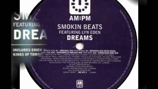 Smokin Beats - Dreams - Feat Lyn Eden (Original Mix)