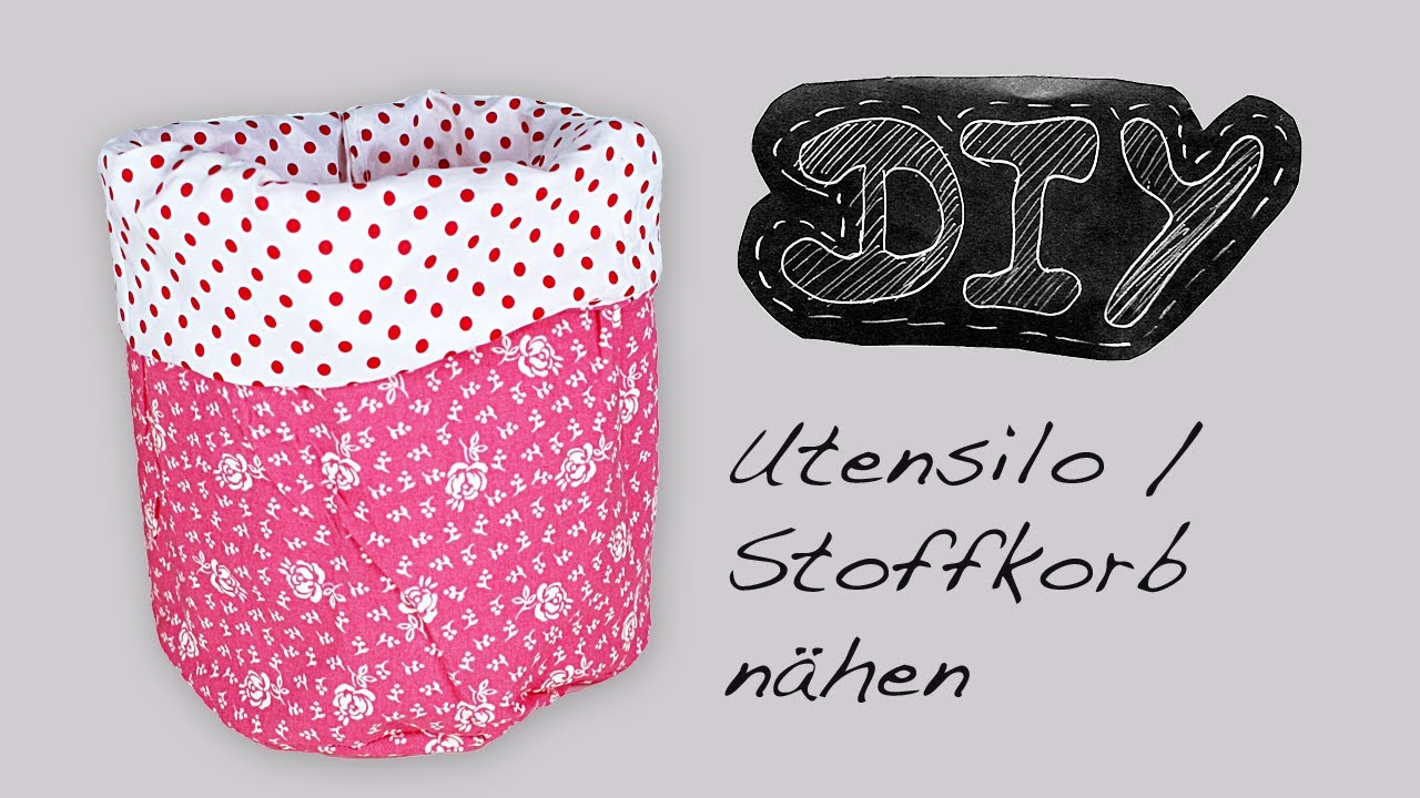 utensilo stoffk rbchen n hanleitung schnittmuster selber n hen diy kostenlos video stoffkorb. Black Bedroom Furniture Sets. Home Design Ideas