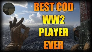 THE BEST CALL OF DUTY WW2 PLAYER EVER