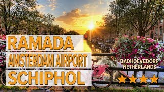 Ramada Amsterdam Airport Schiphol hotel review | Hotels in Badhoevedorp | Netherlands Hotels