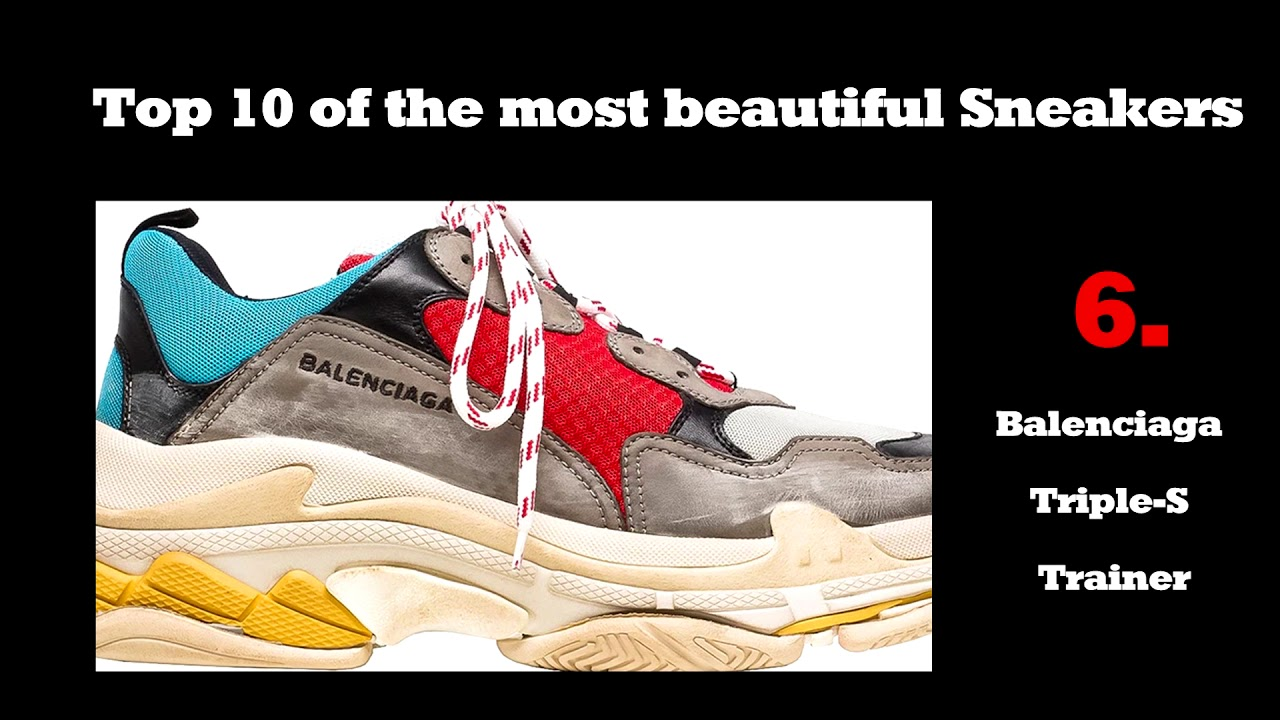 Top 10 of the most beautiful Sneakers