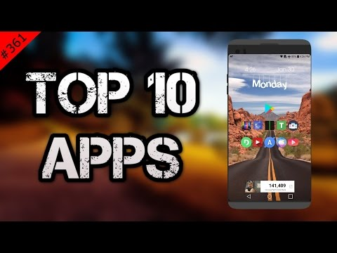 #361 Top 10 Best APPS - February 2017