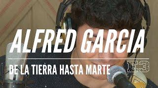 Alfred García - De la Tierra hasta Marte.