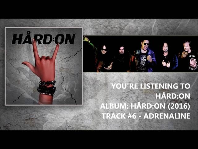 HÃ…RD:ON (2016) Track #6 - Adrenaline