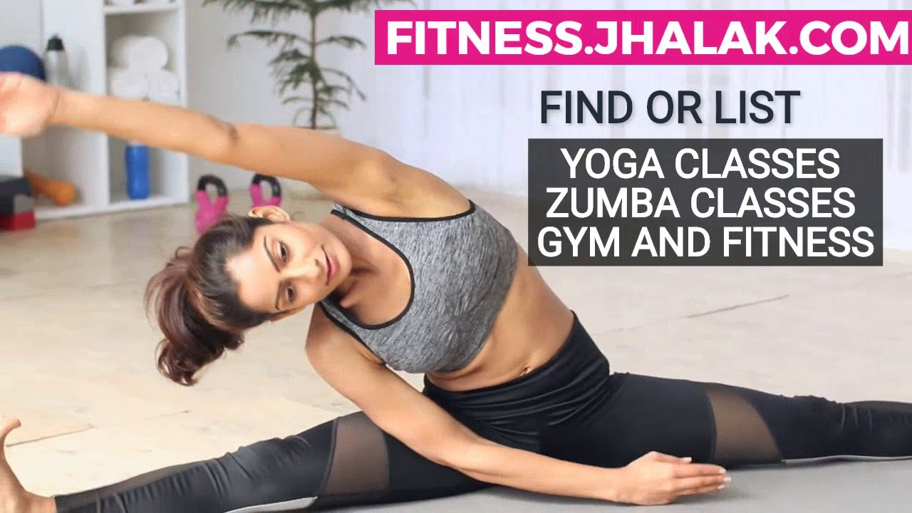 Find List Your Yoga Classes Zumba Classes Gym And Fitness Centers At Fitness Jhalak Com Youtube