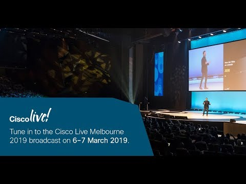 Cisco Live Melbourne 2019 Broadcast Day 1