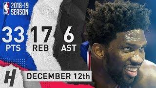 Joel Embiid Full Highlights 76ers vs Nets 2018.12.12 - 33 Pts, 6 Ast, 17 Rebounds!