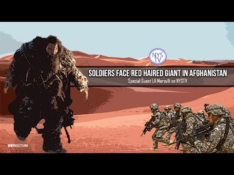 Soldiers Face Red Haired Giant in Afghanistan- w/ LA Marzulli on NYSTV