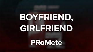 Baixar PRoMete - Boyfriend, Girlfriend / Lyric Video
