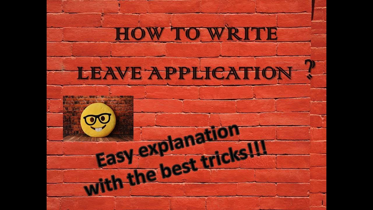 LEAVE APPLICATION YouTube – Sample Application for Leave from School
