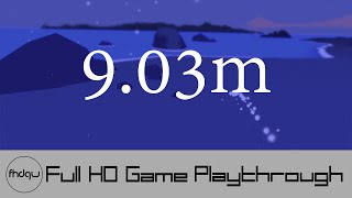 9.03m - Full Game Playthrough (No Commentary)