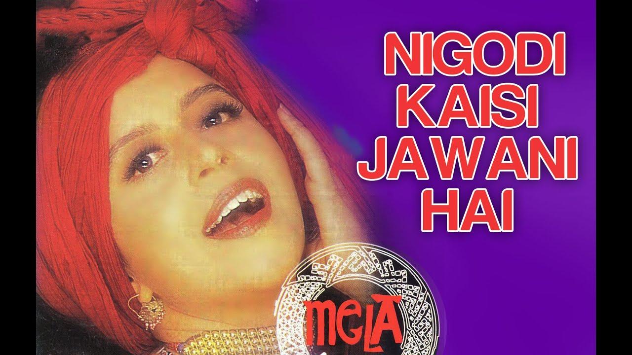Nigodi Kaisi Jawani Hai - Video Song