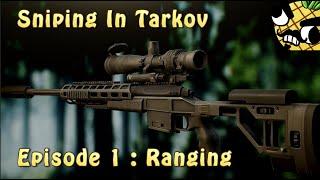 Ranging & Zeroing - Sniping In Tarkov