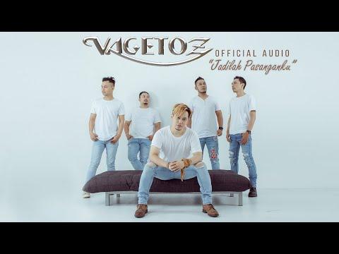 Vagetoz - Jadilah Pasanganku (Official Audio)