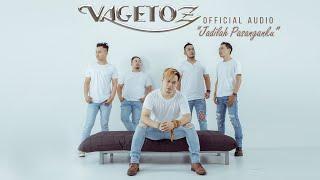Video Vagetoz - Jadilah Pasanganku (Official Audio) download MP3, 3GP, MP4, WEBM, AVI, FLV November 2018