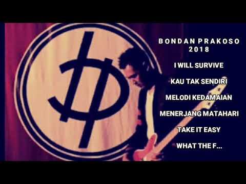 Bondan Prakoso Singgle Terbaik 2018