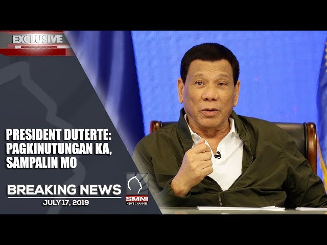 PAGKINUTUNGAN KA, SAMPALIN MO - PRESIDENT DUTERTE TO ALL FILIPINO