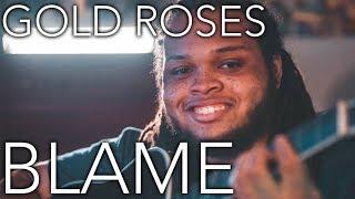 Blame & Gold Roses | Bryson Tiller, Drake, RIck Ross | Acoustic Cover