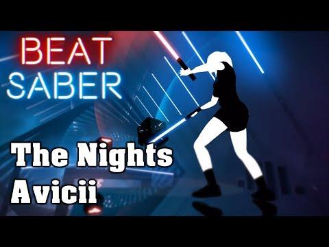 Beat Saber - The Nights - Avicii (custom Song)   FC