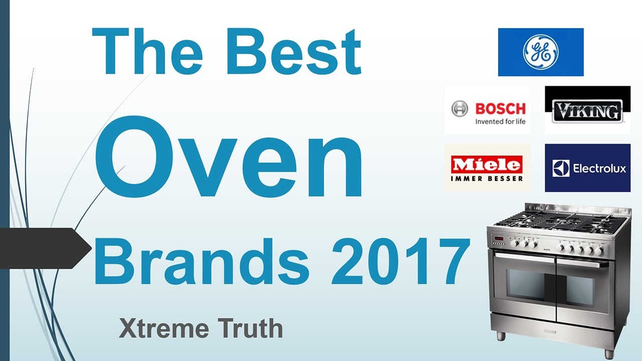 The Best Oven Brands 2017-Home and Appliance Brands ✓ - YouTube