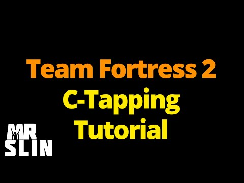 TF2 - C-Tapping Tutorial