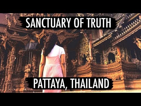 PATTAYA'S INCREDIBLE TEMPLE - Sanctuary of Truth