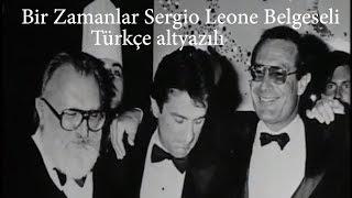 Bir Zamanlar Sergio Leone belgeseli Türkçe Altyazılı