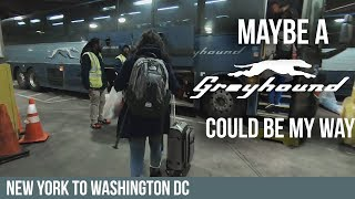 TRAVELING BY GREYHOUND BUS FROM NEW YORK TO WASHINGTON DC