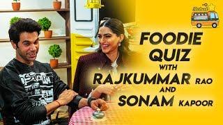 Sonam Kapoor | Rajkummar Rao | MasterChef Shipra Khanna | Foodie Quiz | 9XM Startruck