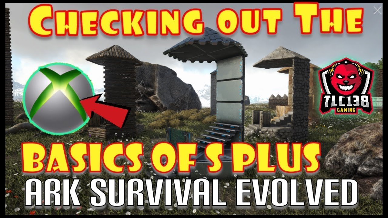Ark Survival Evolved | Checking out Structures Plus on Xbox|