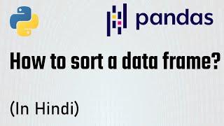 (Part-7) Pandas Tutorial - Sorting data frame in pandas | The Learning Setu