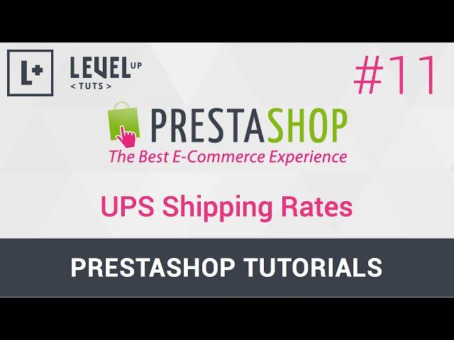 Prestashop Tutorials #11 - UPS Shipping Rates