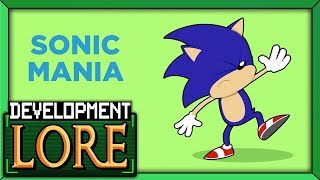 SONIC MANIA: By the Mania, For the Mania | Development LORE in a Minute! | Taxman & Stealth | LORE