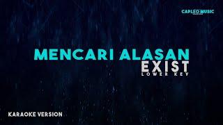 Exist – Mencari Alasan (Karaoke Version)