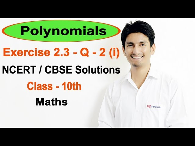 Exercise 2.3 Question 2 (i) (Chapter 2) Polynomials NCERT/CBSE Solutions for Class 10th Maths