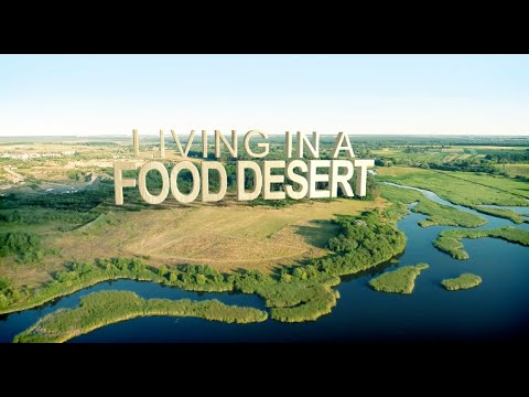 Living In a Food Desert Documentary